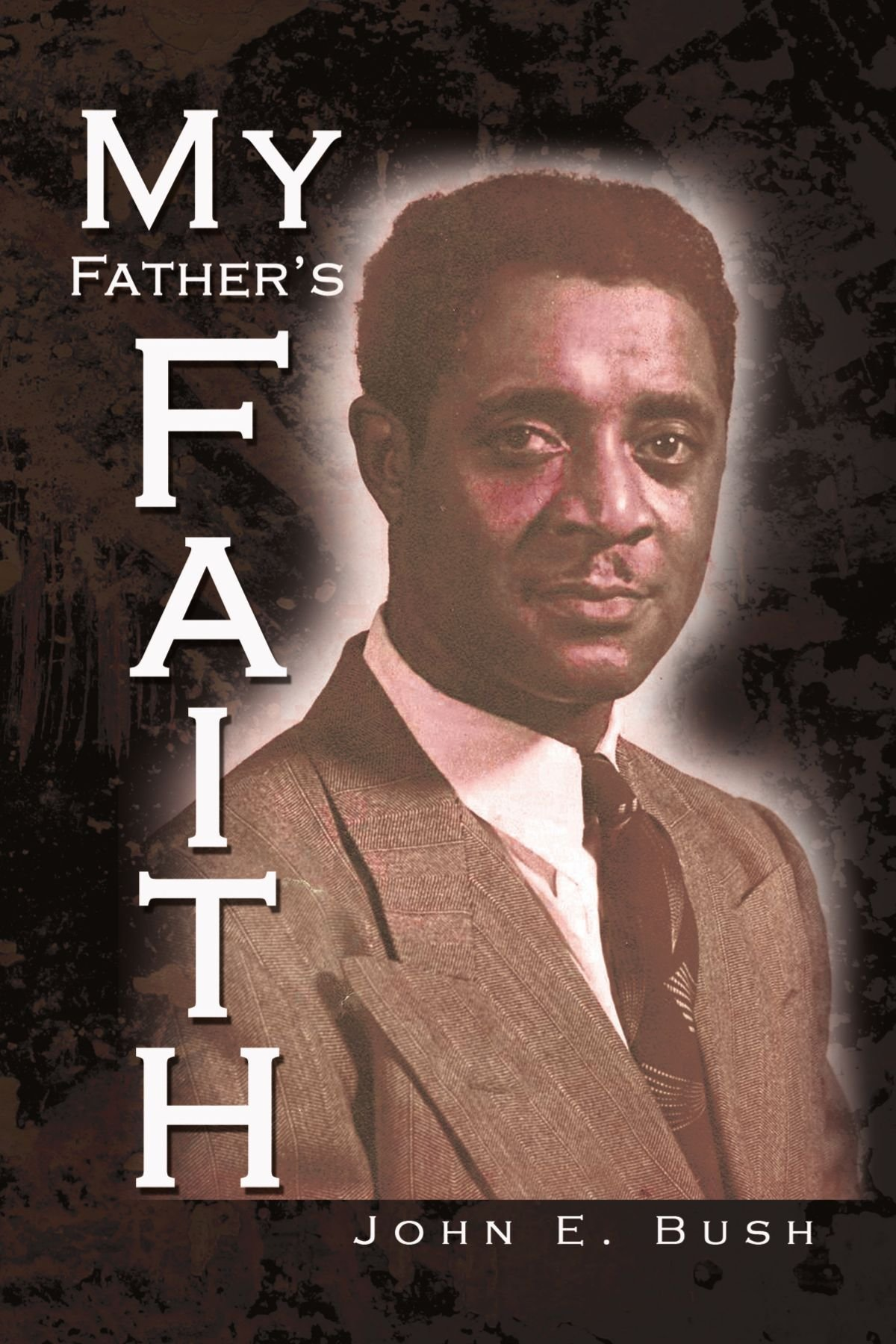 My Father's Faith: Essays for the 20th and 21st Century and Beyond PDF