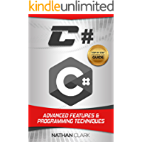 C#: Advanced Features and Programming Techniques (Step-By-Step C# Book 3) (English Edition)