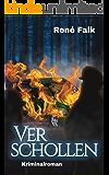 Verschollen (Denise Malowski und Tobias Heller ermitteln 9) (German Edition)
