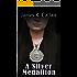 A Silver Medallion (A Crystal Moore Suspense Book 2)