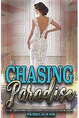 Chasing Paradise Kindle Edition