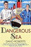 Dangerous Sea (Lord Edward Corinth & Verity Browne Book 4)
