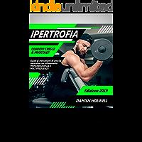 IPERTROFIA: Quando cresce il muscolo? Guida ai meccanismi di crescita muscolare con allenamento monofrequenza e multifrequenza