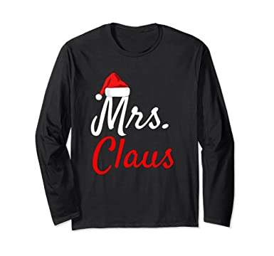 Unisex Mrs Claus Long Sleeve Shirt - Daddy Claus Mama Claus Pajamas Small  Black c09c62e49