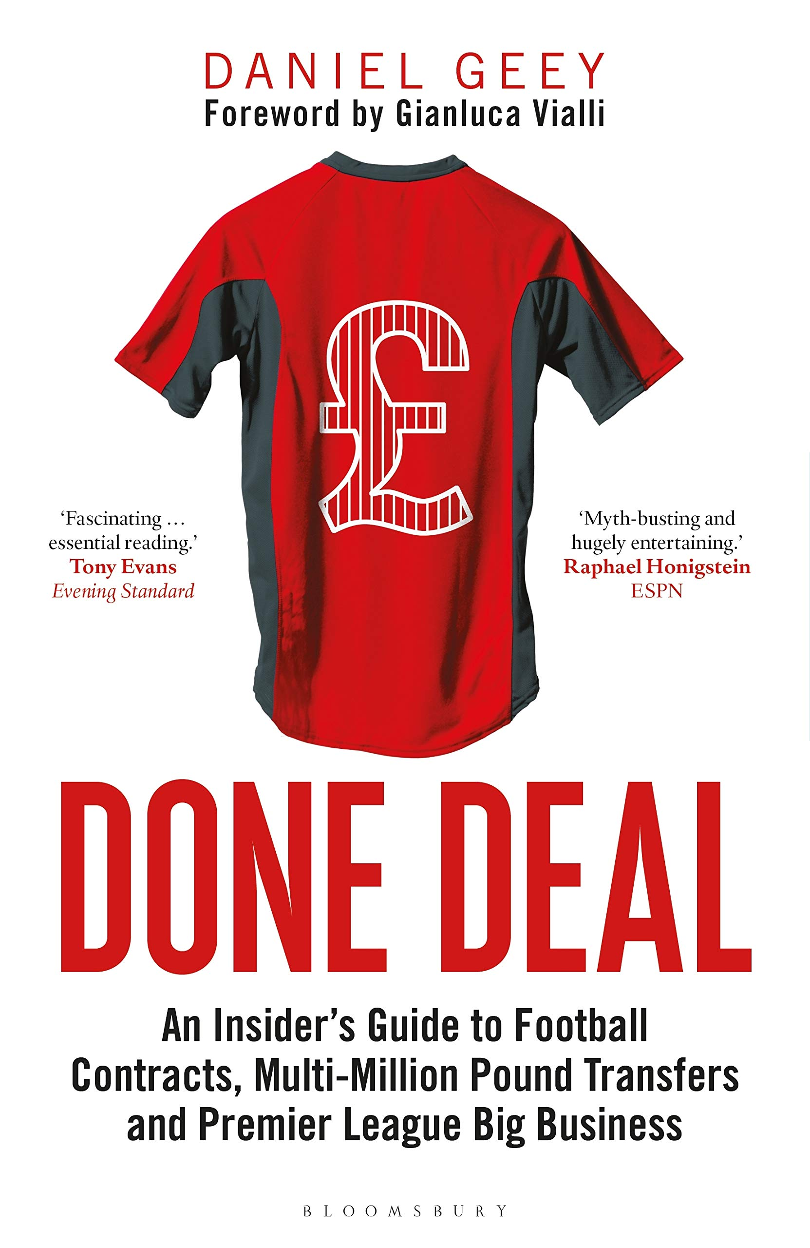 Done Deal  An Insider's Guide To Football Contracts Multi Million Pound Transfers And Premier League Big Business