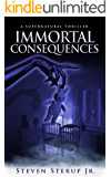 Immortal Consequences