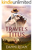 The Travels of Titus: Tales from Biders Clump