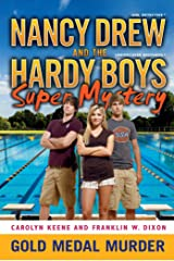 Gold Medal Murder (Nancy Drew and the Hardy Boys Super Mystery Series Book 4) Kindle Edition