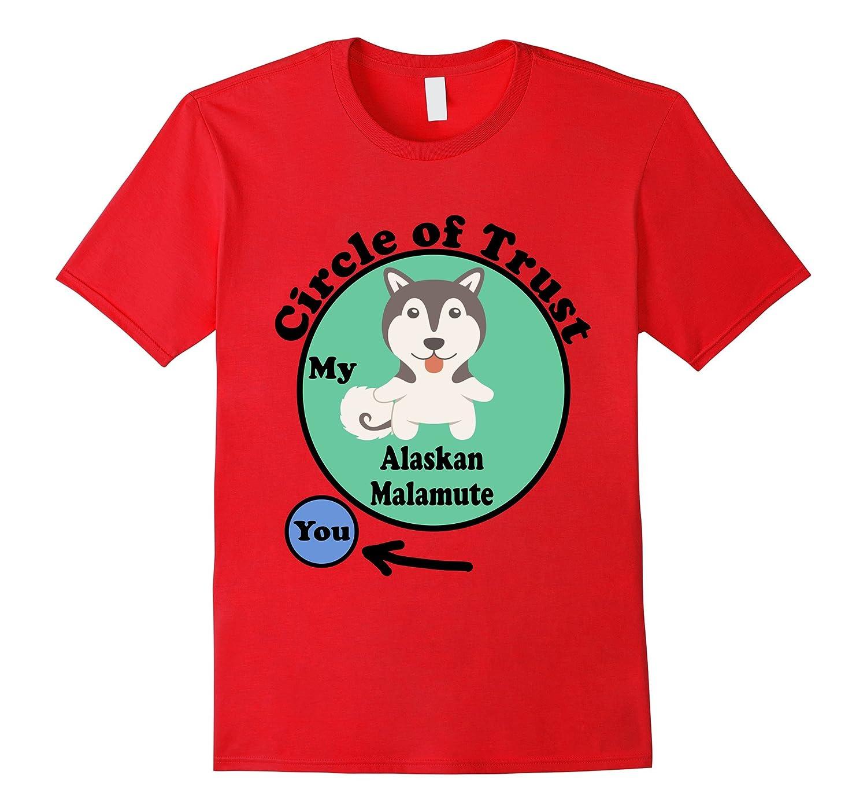Alaskan Malamute T-Shirt - Circle of Trust Alaskan Malamute-TH