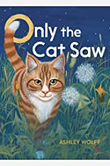 Only the Cat Saw Kindle Edition