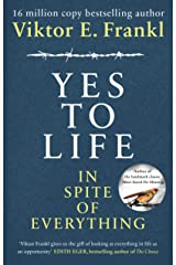 Yes To Life In Spite of Everything Kindle Edition