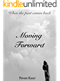 Moving Forward (Moving Series Book 2)