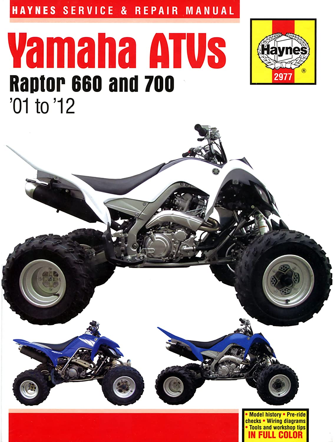Yamaha Yfm 660 700 Raptor Repair Manual Haynes Service Wr125x Wiring Diagram Workshop 2001 2012 Car Motorbike