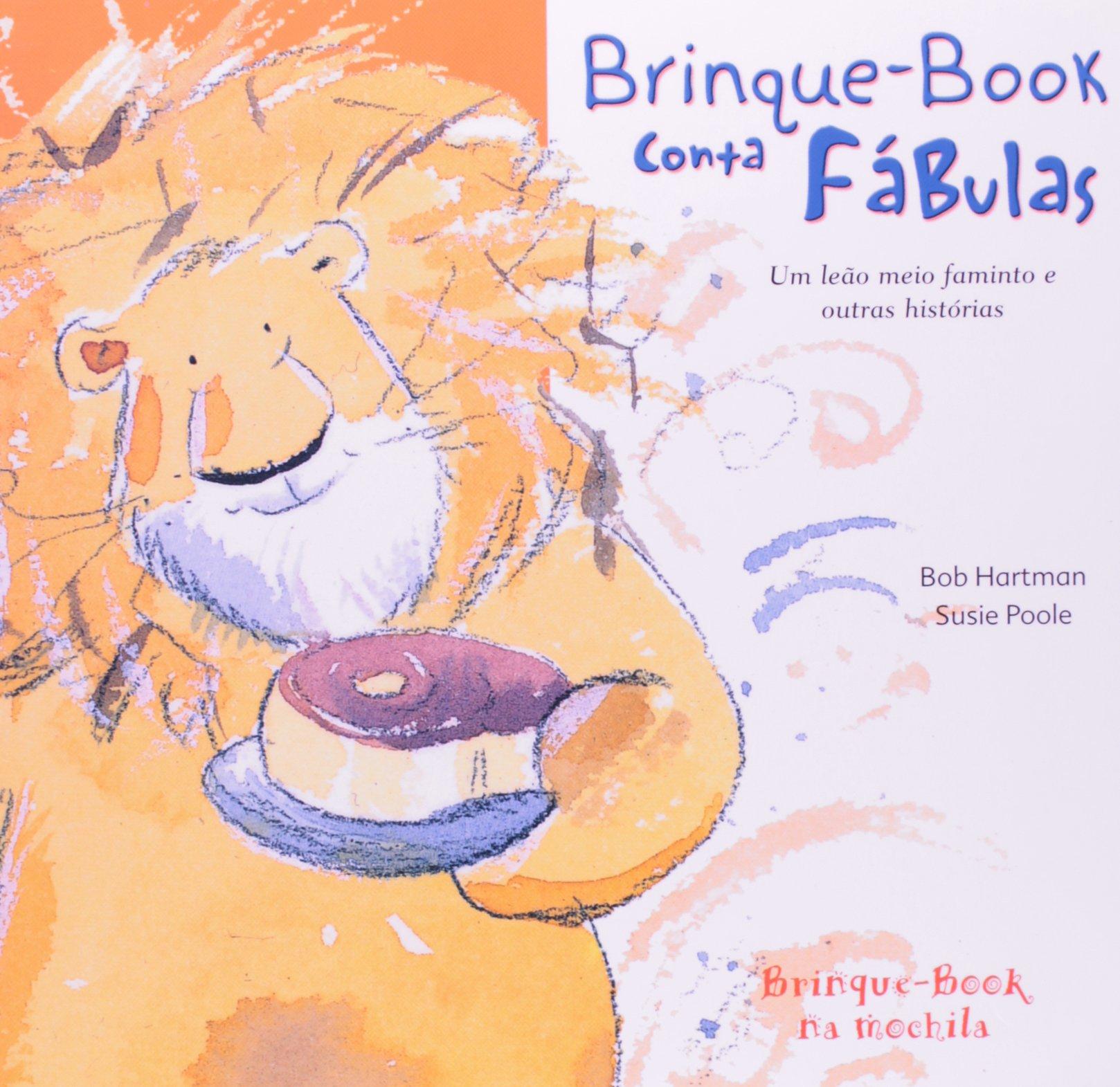 Um Leão Meio Faminto e Outras Histórias (Em Portuguese do Brasil): Bob Hartman: 9788574121512: Amazon.com: Books