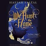 We Hunt the Flame: Sands of Arawiya, Book 1