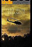 The Iron Triangle: A Novel of the Vietnam War