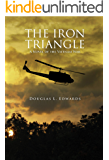 The Iron Triangle: A Novel of the Vietnam War (English Edition)