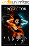 Protector (The Full-Blood Book 1)