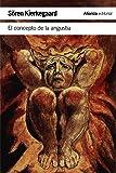 El concepto de la angustia (El Libro De Bolsillo - Humanidades)