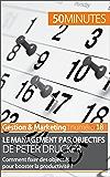 Le management par objectifs de Peter Drucker: Comment fixer des objectifs pour booster la productivité ? (Gestion & Marketing t. 18)