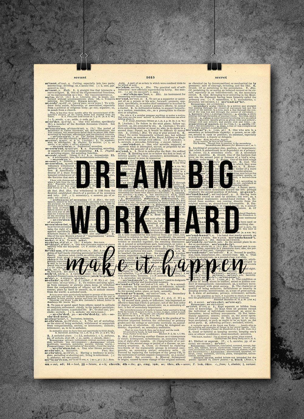 Dream Big Work Hard Quote Dictionary Art Print Vintage Dictionary Print 8×10 inch Home Vintage Art Wall Art for Home Decor Wall Decorations For