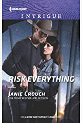 Risk Everything (The Risk Series: A Bree and Tanner Thriller Book 4) Kindle Edition