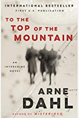 To the Top of the Mountain: An Intercrime Novel
