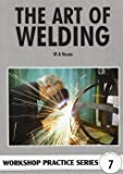 The Art of Welding (Workshop Practice)