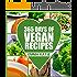 Vegan: 365 Days of Vegan Recipes Cookbook