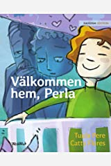 Välkommen hem, Perla: The Swedish edition of Welcome Home, Pearl Kindle Edition