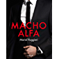 Macho Alfa (Volumen independiente)