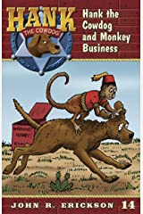 Hank the Cowdog and Monkey Business Kindle Edition