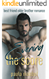 Evening The Score: Best Friend Older Brother Romance