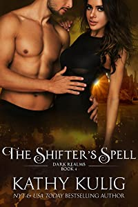 The Shifter's Spell: Dark Realms Book 4
