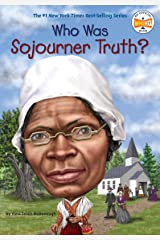 Who Was Sojourner Truth? Paperback