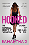 Hooked: The Secrets of a High Class Call Girl