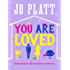 You Are Loved: The must-read romantic comedy