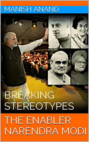 THE ENABLER NARENDRA MODI: BREAKING STEREOTYPES