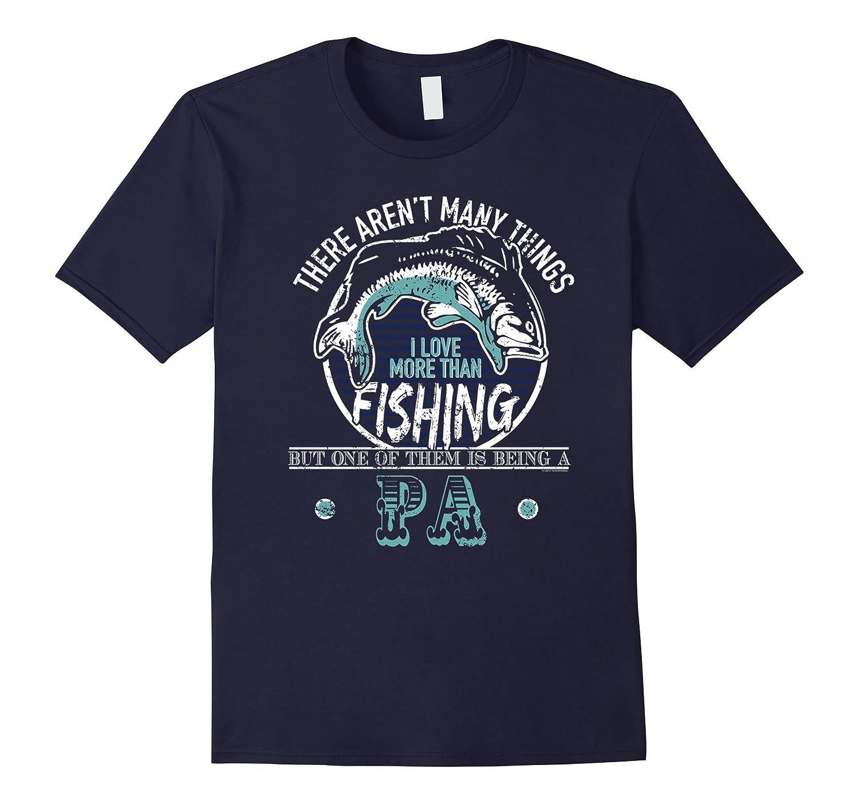 Mens Fishing And Being Pa Funny Bass Fishing T Shirt-TH