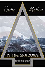 In the Shadows (Tip of the Spear Book 1) Kindle Edition
