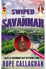 Swiped in Savannah: A Made in Savannah Cozy Mystery (Made in Savannah Cozy Mysteries Series Book 12) Kindle Edition