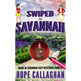 Swiped in Savannah: A Made in Savannah Cozy Mystery (Made in Savannah Mystery Series Book 12)