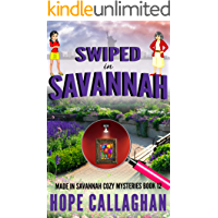 Swiped in Savannah: A Made in Savannah Cozy Mystery (Made in Savannah Cozy Mysteries Series Book 12)