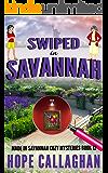 Swiped in Savannah: A Made in Savannah Cozy Mystery (Made in Savannah Cozy Mysteries Series Book 12)