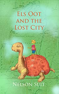 Els Oot and the Lost City (Tilley Pond Mouse Book 3)