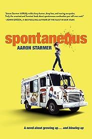 Spontaneous (English Edition)