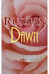 Russian Dawn (Russian Love Book 3) Kindle Edition
