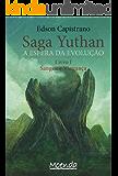 Saga Yuthan - A esfera da evolução: Livro I - Sangue e Vingança