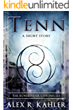 Tenn: A Runebinder Short Sequel (The Runebinder Chronicles)