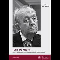 Tullio De Mauro: Un intellettuale italiano (Maestri della Sapienza)
